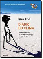 Diario Do Clima - Efeitos Do Aquecimento Global - Um Relato Em Cinco C