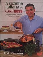 A cozinha italiana do Cake Boss: segredos de família