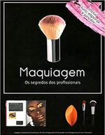 Maquiagem os segredos dos profissionais (kit)