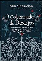 O colecionador de desejos: Uma fascinante história de amor