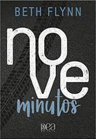 Nove Minutos (Trilogia Nove Minutos Livro 1)