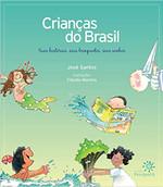 Crianças do Brasil: Suas histórias, seus brinquedos, seus sonhos