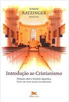 Introdução ao cristianismo: Preleções sobre o símbolo apostólico