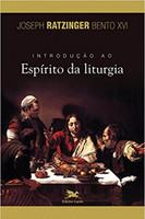 Introdução ao espírito da liturgia