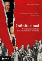 Infinitesimal - A Teoria Matemática Que Mudou o Mundo