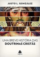 Uma breve história das doutrinas cristãs