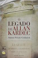 O Legado de Allan Kardec