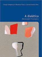 A dialética: O prazer de pensar