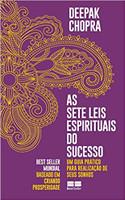 As sete leis espirituais do sucesso: Um guia prático para realização de seus sonhos