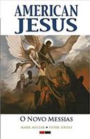 American Jesus Vol. 2: O Novo Messias
