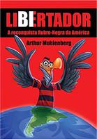 Libertador: A Reconquista Rubro-negra Da América