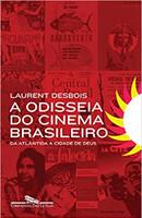 A odisseia do cinema brasileiro