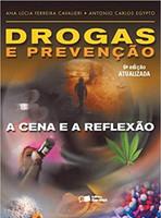 Drogas e prevenção: A cena e a reflexão