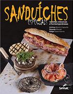 Sanduiches especiais: Receitas clássicas e contemporâneas
