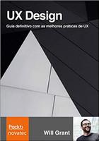 UX Design: Guia Definitivo com as Melhores Práticas de UX