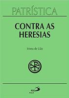Contra as Heresias (Volume 4)