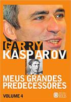 Meus Grandes Predecessores: Bobby Fischer (Volume 4)