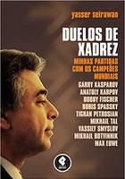 Duelos de Xadrez: Minhas Partidas com os Campeões Mundiais