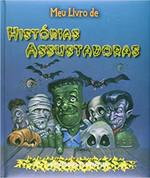 Meu livro de histórias assustadoras: 19 histórias de arrepiar