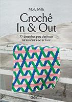 Crochê In & Out: 35 desenhos para desfrutar na sua casa e ao ar livre