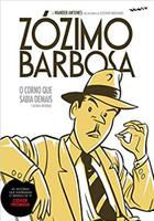Zózimo Barbosa: o Corno que Sabia Demais e Outras Histórias