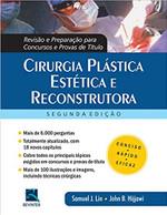 Cirurgia Plástica Estética e Reconstrutora: Revisão e Preparação Para Concursos e Provas de Título
