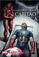 A Morte do Capitão América - Volume 1