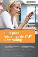 Guia Para Iniciantes Do SAP Controlling: Uma Viagem Entusiasmante Nesta Potente Ferramenta