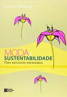 Moda e sustentabilidade: uma reflexão necessária