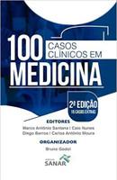 100 Casos Clínicos em Medicina