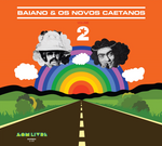 Baiano e Os Novos Caetanos - Vol. 2