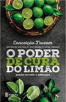 O poder de cura do limão: Edição revista e ampliada
