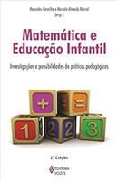 Matemática e Educação Infantil: Investigações e possibilidades de práticas pedagógicas