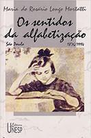 Os sentidos da alfabetização: São Paulo/1876-1994