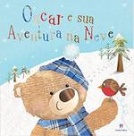 Oscar e sua aventura na neve