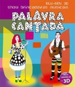 Palavra Cantada - Show Brincadeiras Musicais - Blu-Ray