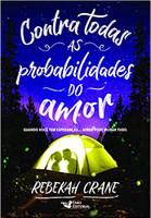 CONTRA TODAS AS PROBABILIDADES DO AMOR