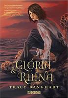 Glória e ruína: Graça e Fúria – Vol. 2
