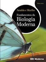 Fundamentos da Biologia Moderna - Vol. Único