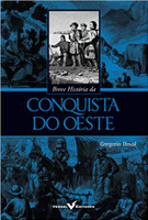 Breve História da Conquista do Oeste