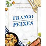 AS MELHORES RECEITAS DE FRANGO E PEIXES