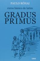 Gradus Primus - Curso Basico de Latim 1
