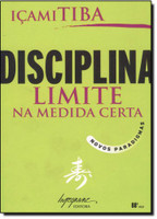 Disciplina. Limite na Medida Certa