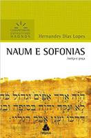 Naum e Sofonias - Comentários Expositivos Hagnos: Justiça e Graça