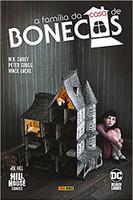 A Família Da Casa De Bonecas (hill House Comics)
