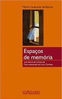 Espacos De Memoria - Cronica Da Casa Assassinada