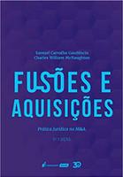 Fusões E Aquisições – 3ª Ed. – 2019