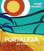 André Valadão - Fortaleza ao Vivo - Blu-ray