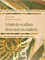Estudo da Escultura Devocional em Madeira