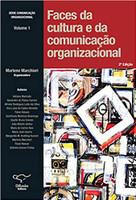 Faces da Cultura e da Comunicação Organizacional